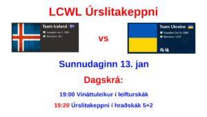 Úrslitakeppni LCWL - Team Iceland gegn Úkraínu (Bullet og Blitz) @ chess.com